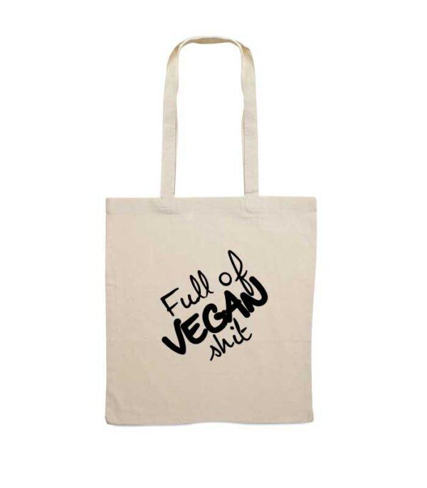 Bombažna vrečka Full of Vegan Shit